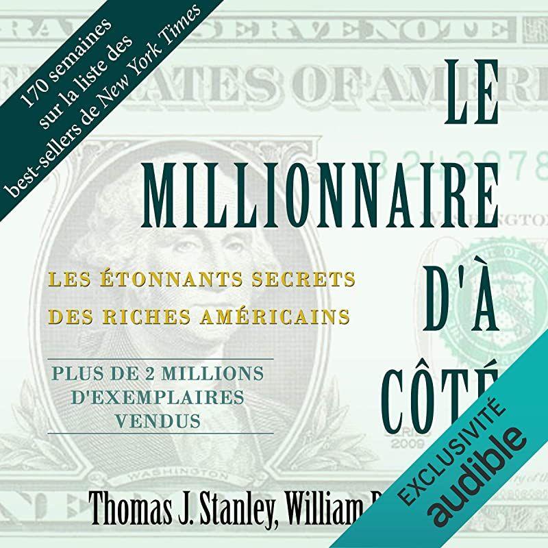 Ebook Gratuit Le Millionnaire D A Cote Les Etonnants Secrets Des Riches Americains De Thomas J Millionnaire Marc Levy Livres Livre Audio