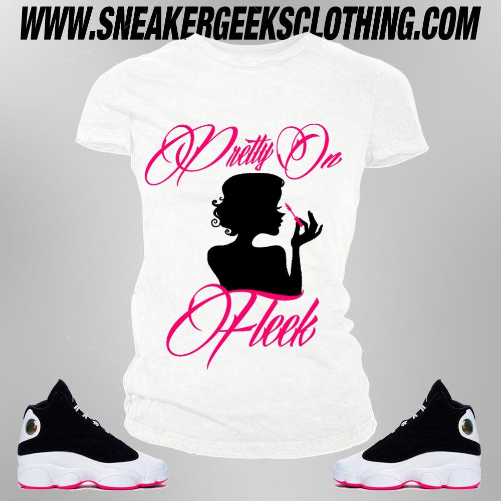693e69f122cd Pretty On Fleek Women s T-Shirt to match the Jordan 13 Hyper Pink ...