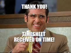Image Result For Time Sheet Meme Work Humor Funny Memes Effective Leadership