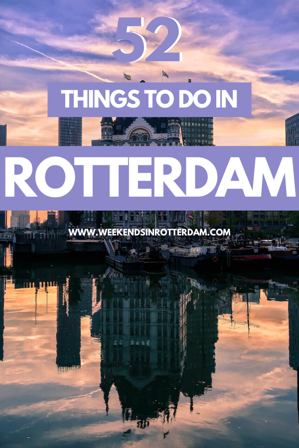52 Things to do in Rotterdam