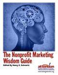 Non profit Marketing Wisdom Guide 2012: Free, Just Published
