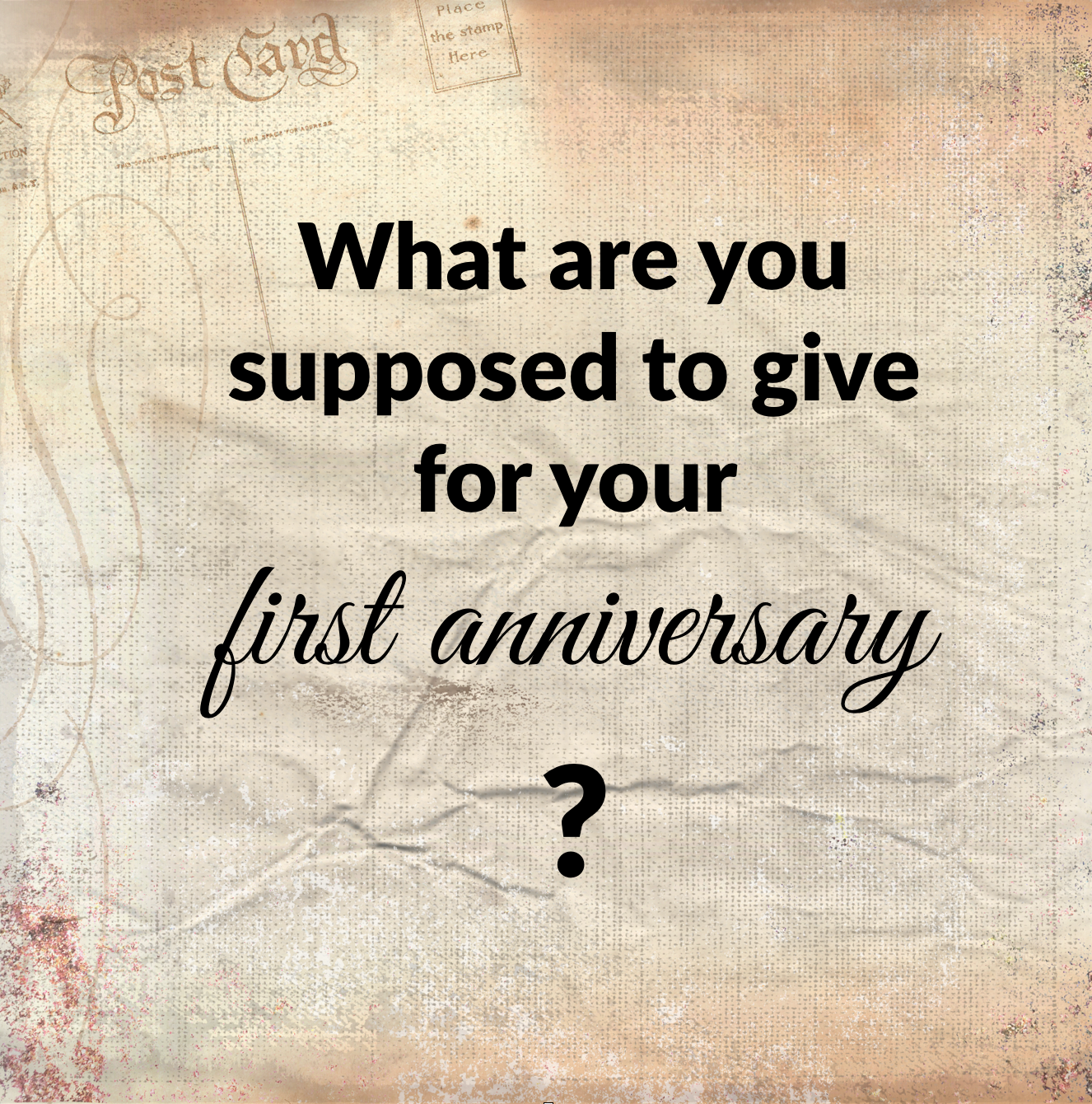 what gift do you give for a first wedding anniversary