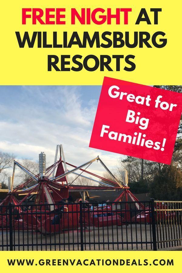Free Night at Williamsburg Resorts Great for Big Families
