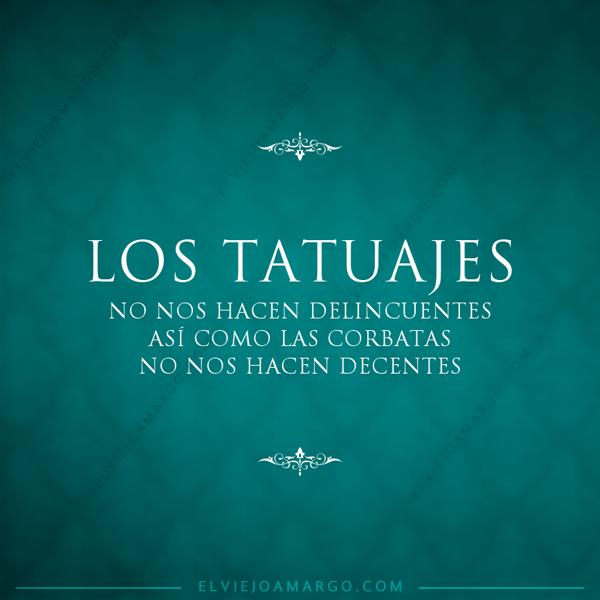 Memes De Tatuajes Frase Sobre Los Tatuajes Frases