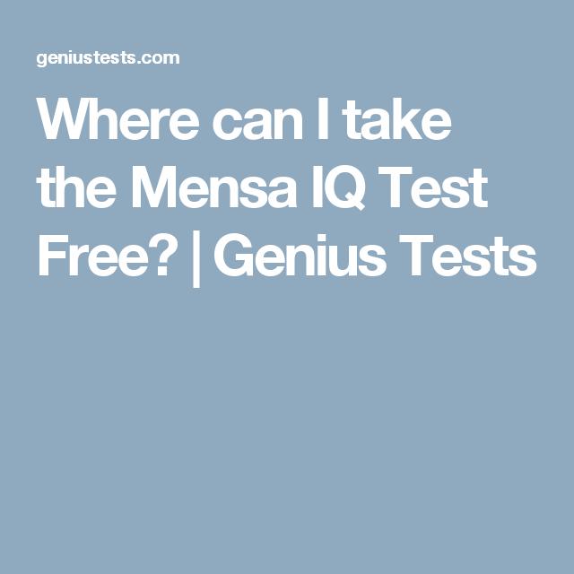 Where can I take the Mensa IQ Test Free? | Genius Tests