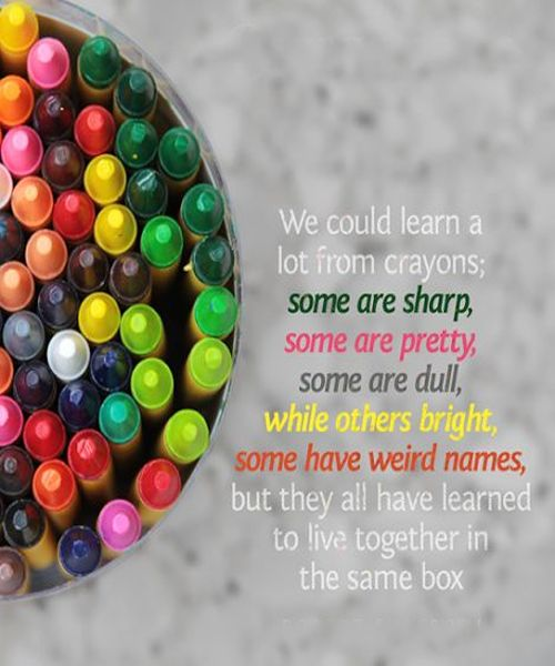 We could learn a lot from crayons.
