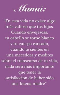 Pin By Karina Bueno On Mis Quotes Mothers Day Quotes Quotes Mom