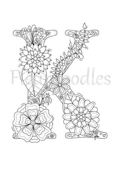 Welcome To Letter K By Fleurdoodles After Payment You Will Get 1 Digital Pdf File Without Watermark In An A4 Coloring Pages Coloring Letters Floral Letters
