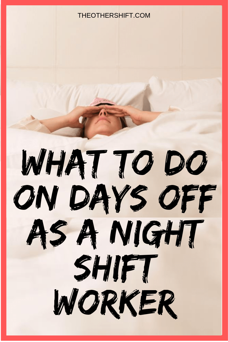 should you switch from a night shift schedule on your days