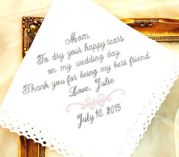 Wedding gift for Mother of The Bride Handkerchief - To dry yor ...