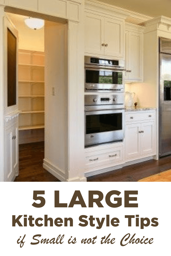 5 Large Kitchen Style Tips If Small Is Not The Choice #Kitchen #Large