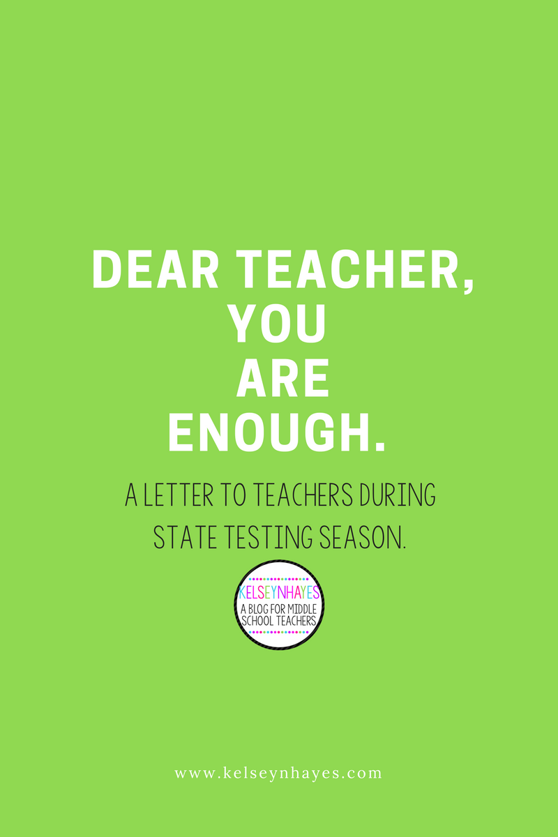 Dear Teacher, You are Enough A Letter to Teachers During