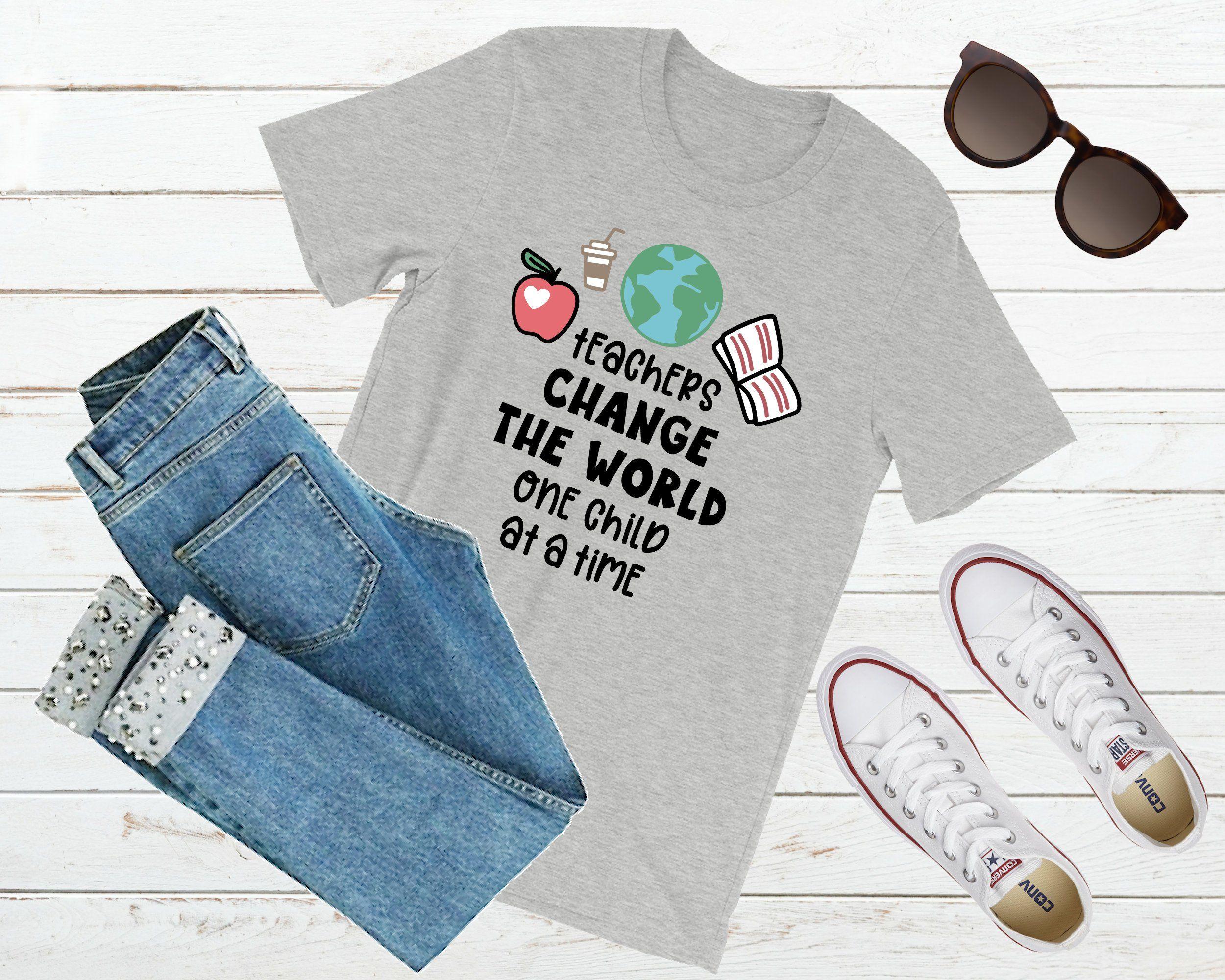 Teacher Shirt Teachers Change The World One Child At A Time