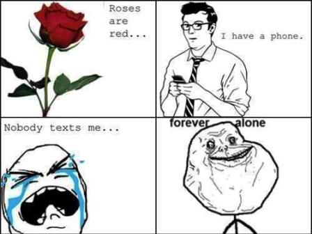 Funny Rose Day 2015 Sms Messages Greetings Hd Whatsapp Video Forever Alone Meme I Love To Laugh Funny Memes