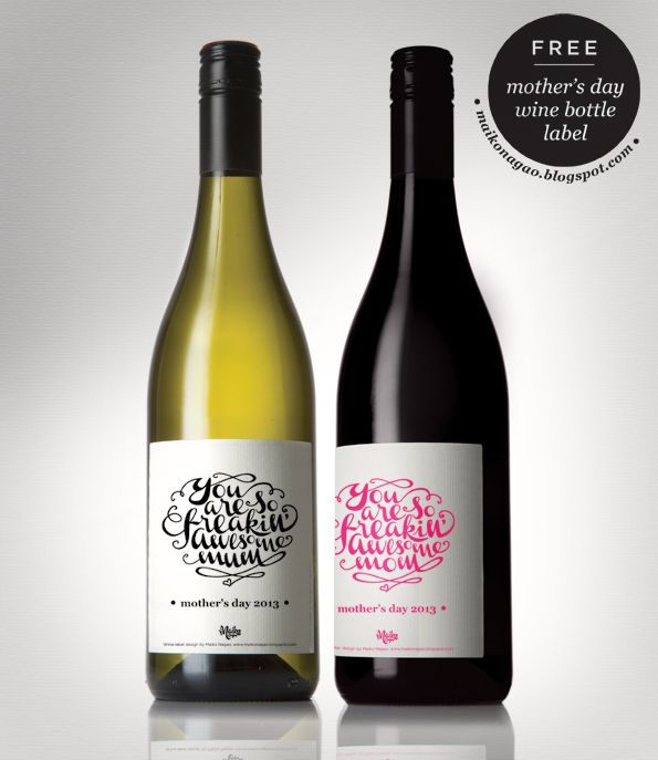 Freebie: Mothers Day Wine Label By Maiko Nagao. Download, Print And Stick On  Free Wine Label Design