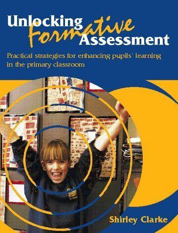 Unlocking Formative Assessment Practical Strategies for Enhancing