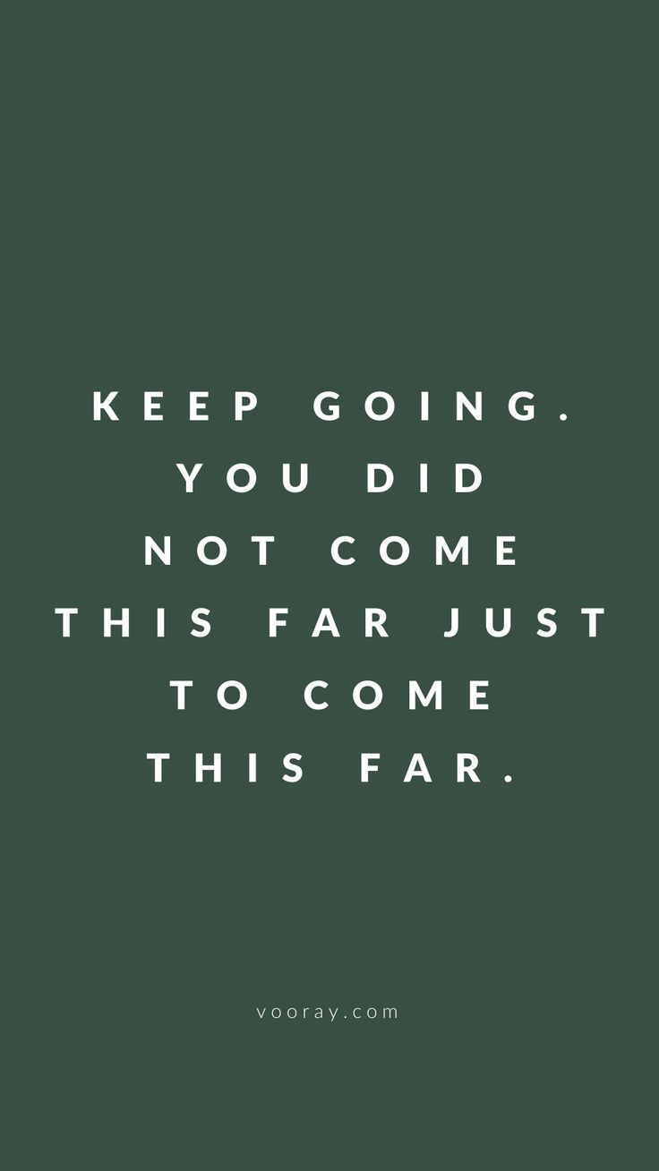 """""""Keep going. You did not come this far just to come this far."""" #Quotes #Motivational #Inspiration #M..."""