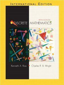 Discrete Mathematics 5th Edition Kenneth A Ross Charles R Wright 9780130652478 Amazon Com Books Discrete Mathematics Mathematics Math Tools