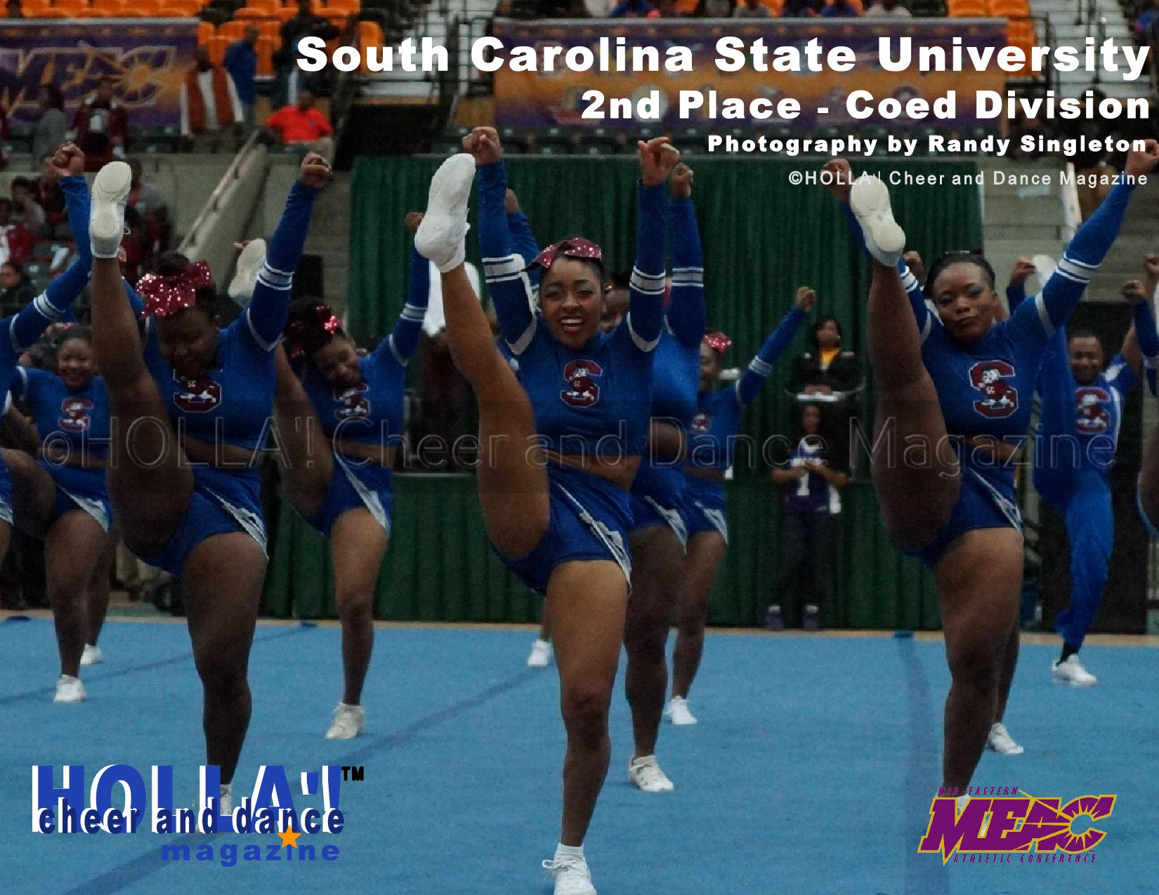 South Carolina State University See More Meac Cheerleading Competition Pictures At Www Hollacheerdancem Cheerleading Competition College Cheer Dance Magazine