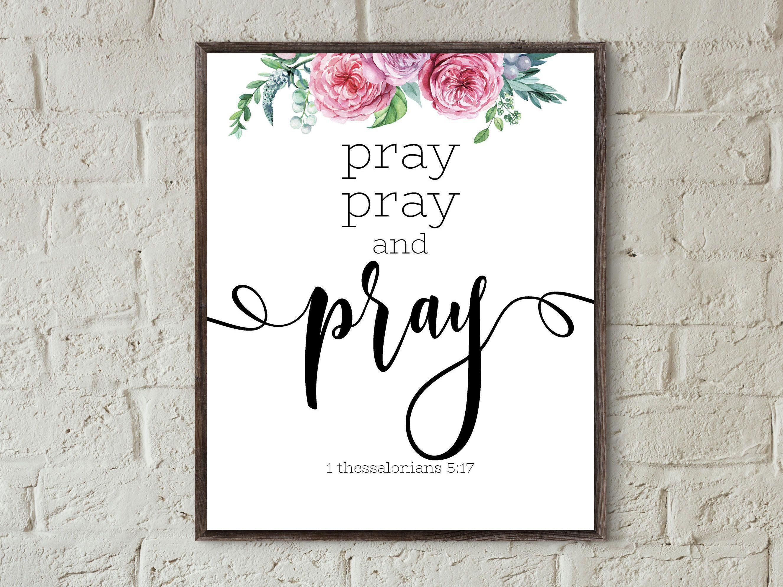 Scripture Print Bible Verse Wall Art Pray More Print Christian Wall