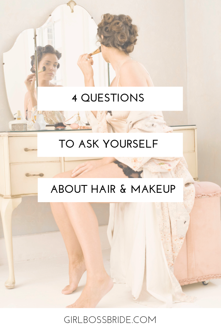 wedding hair & 4 questions to ask yourself i the