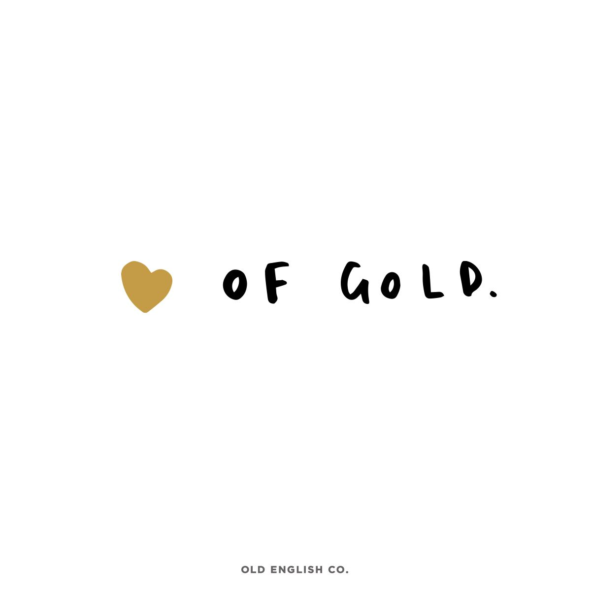 Old English Company Unique Gifts Personalised Typography Prints Greeting Cards Homewares Gold Quotes Inspirational Quotes Quotes