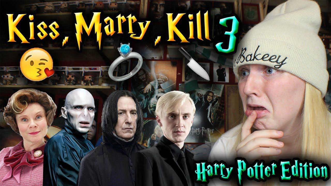 Kiss Marry Kill Harry Potter Edition Harry Potter Kids Kiss Marry Kill Game Married