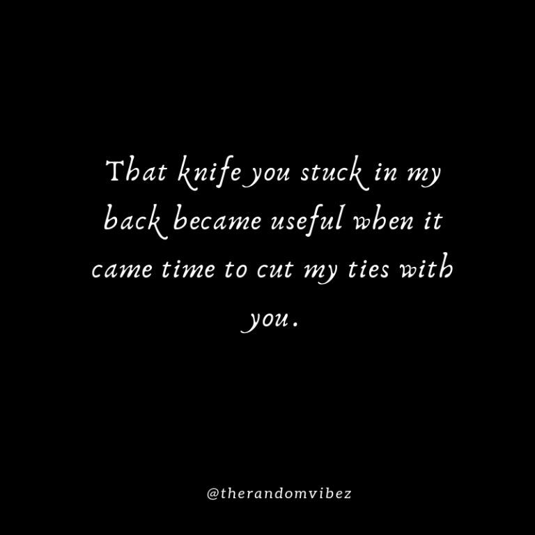 35 Backstabber Quotes And Sayings The Random Vibez Backstabbing Quotes Backstabbers Quotes Quotes