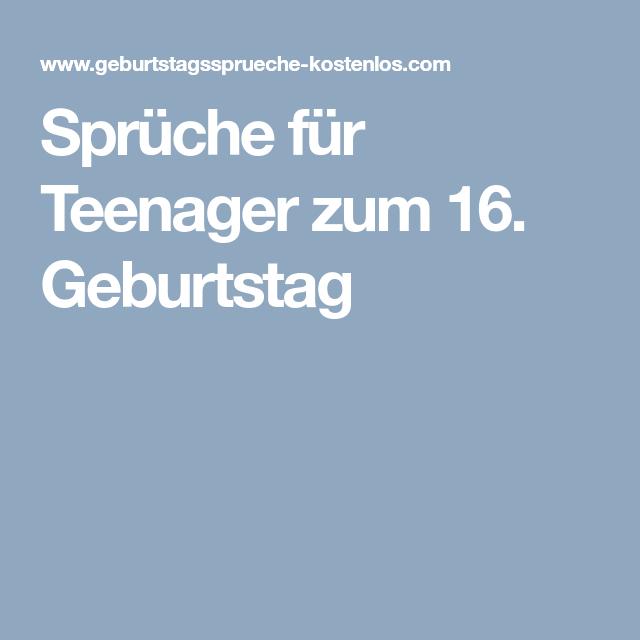 Whatsapp Sprüche Zum 16 Geburtstag