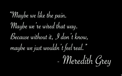 Greys Anatomy Love Quotes grey's anatomy quotes about love | greys anatomy quote on Tumblr  Greys Anatomy Love Quotes
