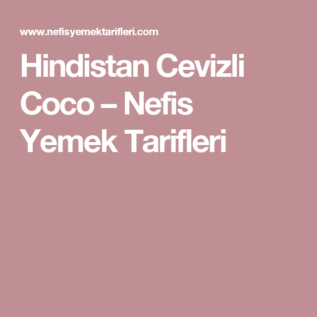 Hindistan Cevizli Coco – Nefis Yemek Tarifleri