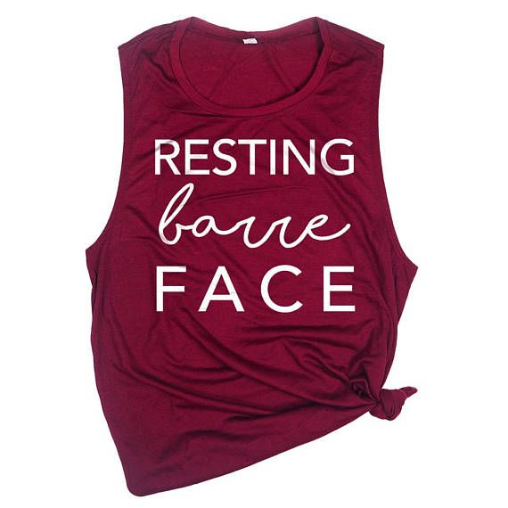 7a65ee82 Resting Barre Face - Funny Barre Shirt - Funny Sayings Tshirt ...