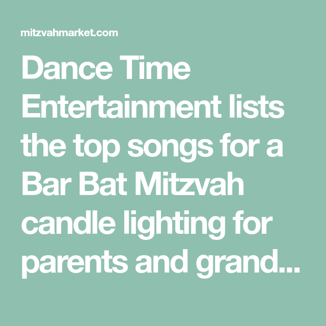 Top bar bat mitzvah candle lighting songs for parents grandparents dance time entertainment lists the top songs for a bar bat mitzvah candle lighting for parents aloadofball Gallery