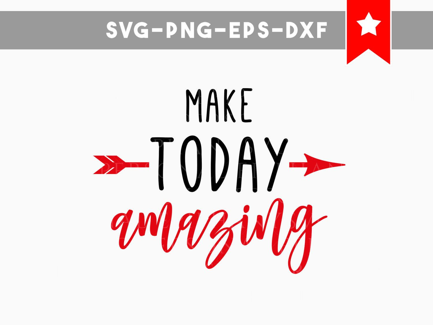 Commercial Quotes Make Today Amazing Svg Motivational Quotes Svg Commercial Use