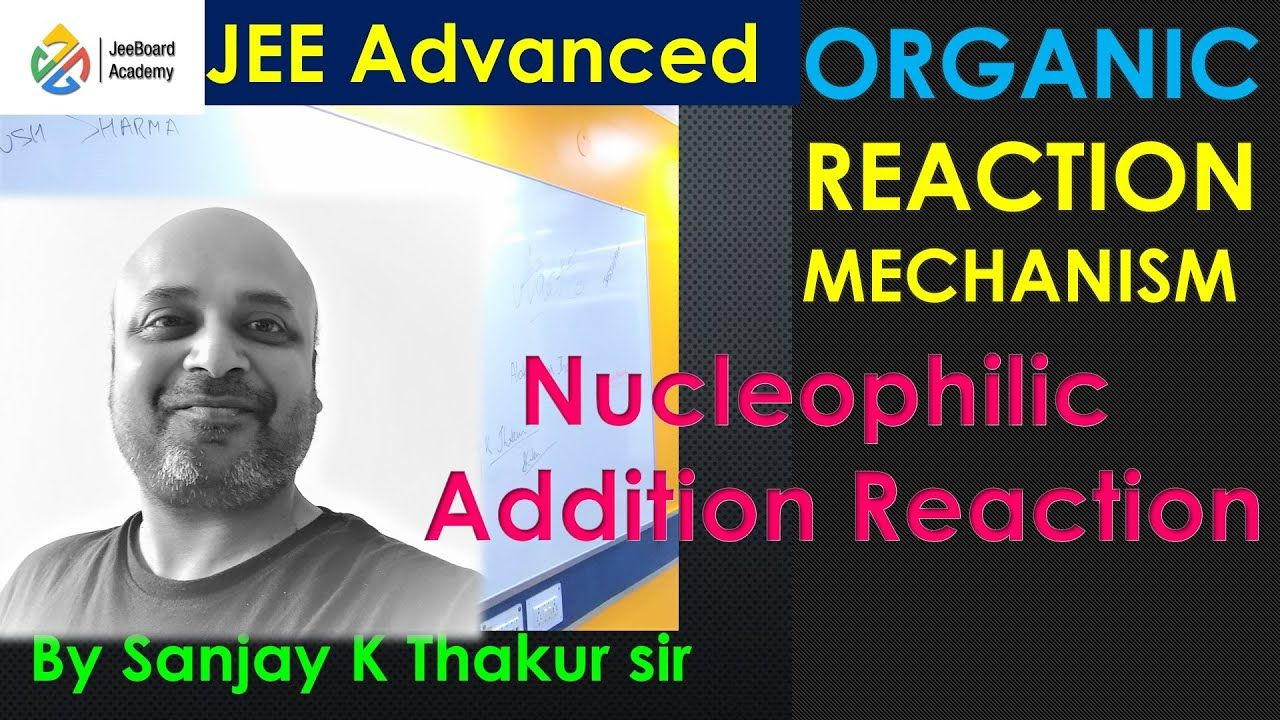Nucleophilic Addition Reaction 1 Reactions Chemistry Additions What is nucleophilic addition reaction