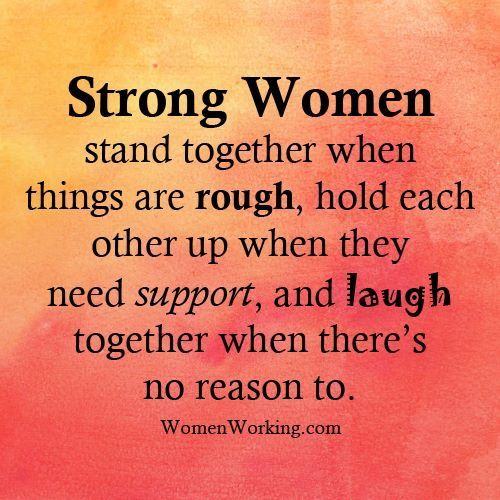 strong women stand together when things are tough, hold
