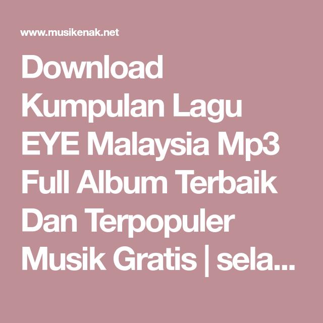 Download Kumpulan Lagu Eye Malaysia Mp3 Full Album Terbaik Dan