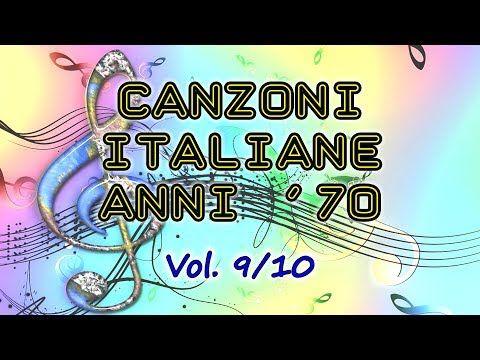 Le canzoni italiane degli anni '70 Vol. 9/10 YouTube