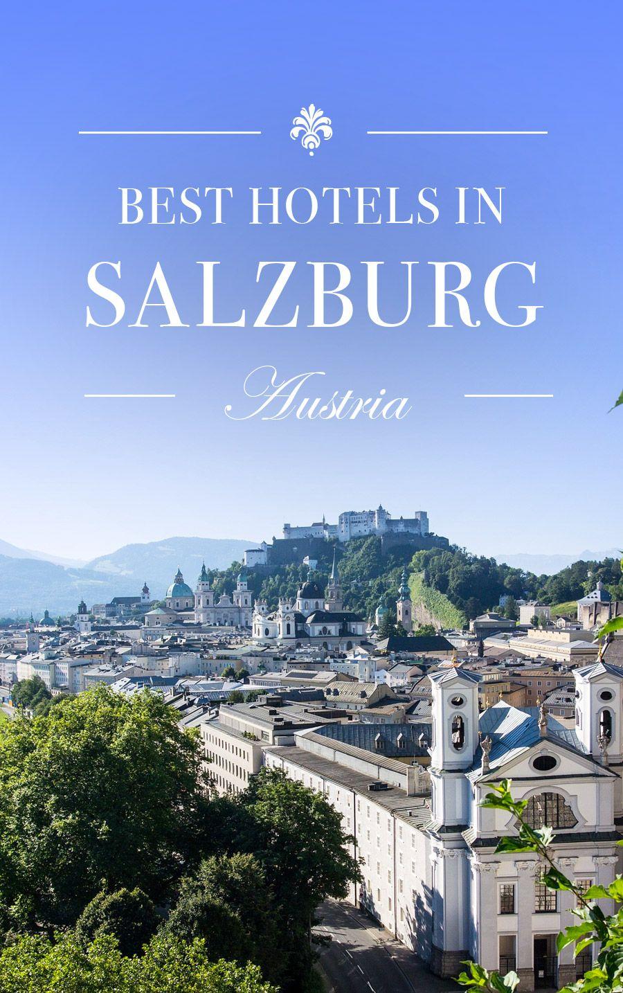 10 Best Hotels In Salzburg Austria