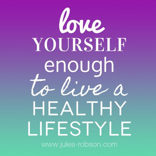 Great Yourself Enough To Live A Healthy Lifestyle ~ Quote