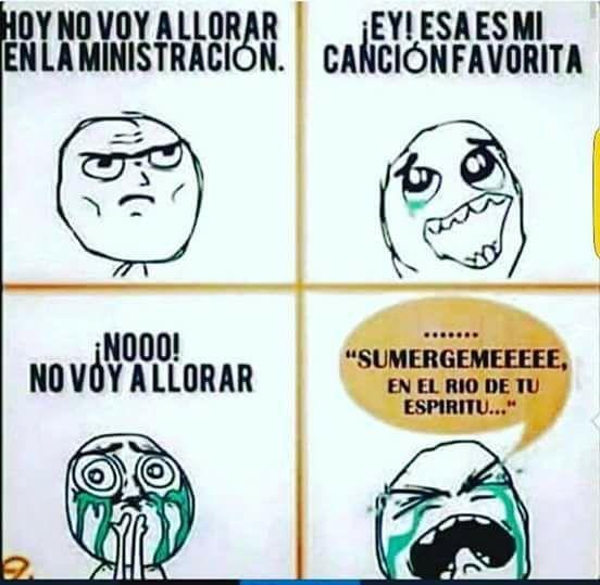 No Voy A Llorar Enla Ministracion Humor Mexicans Be Like Memes