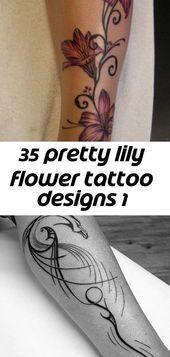Photo of 35 hübsche Lilie Blume Tattoo Designs 1 – Lilie Tattoo am Bein. über forcreati…