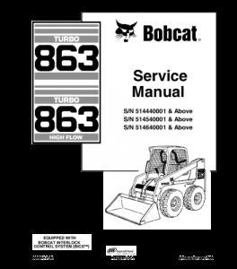 Best Download Bobcat 863 Skid Steer Loader Service Repair Manual Repair Manuals Skid Steer Loader Manual