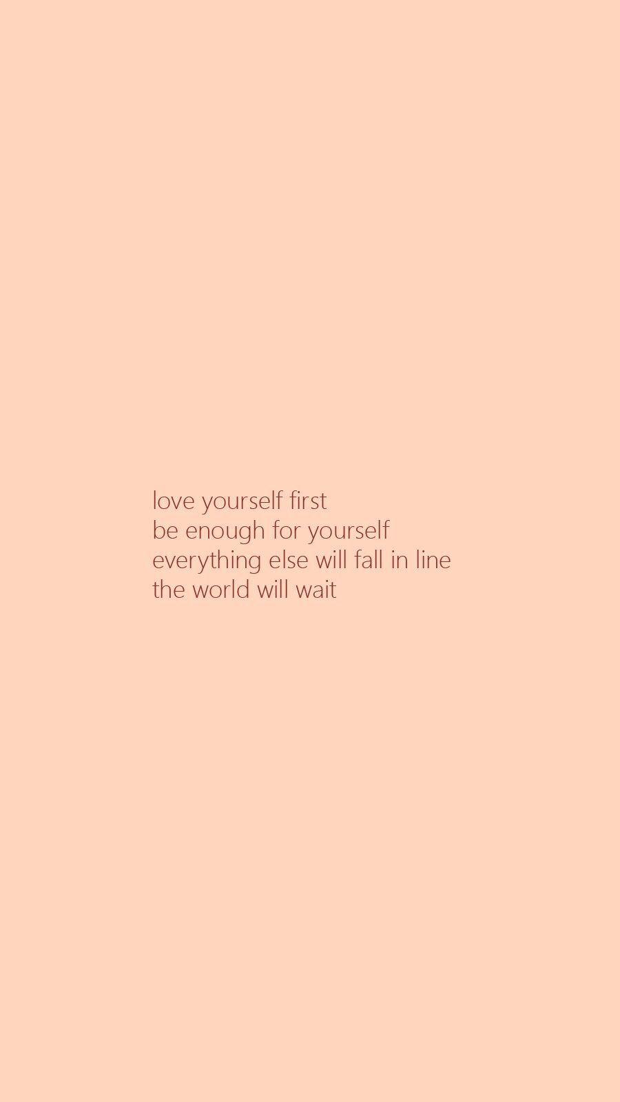 Self Love First Wallpaper Self Love Quotes Love Yourself First Quotes Love You More Quotes