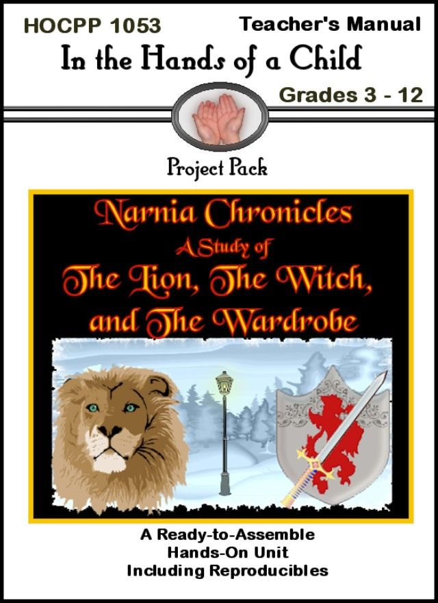 The Lion The Witch And The Wardrobe Curriculum With Images