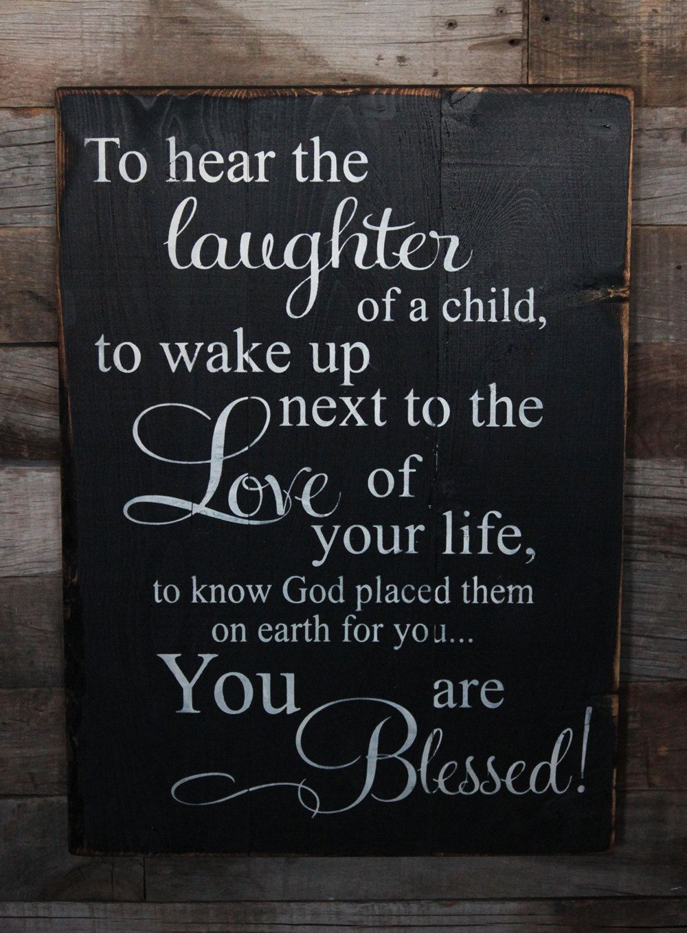 large wood sign to hear the laughter of a child by dustinshelves
