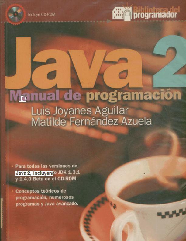 java 2 manual de programaci n haz clic aqu para descargar http rh pinterest com manual de programacion javascript manual de programacion java pdf