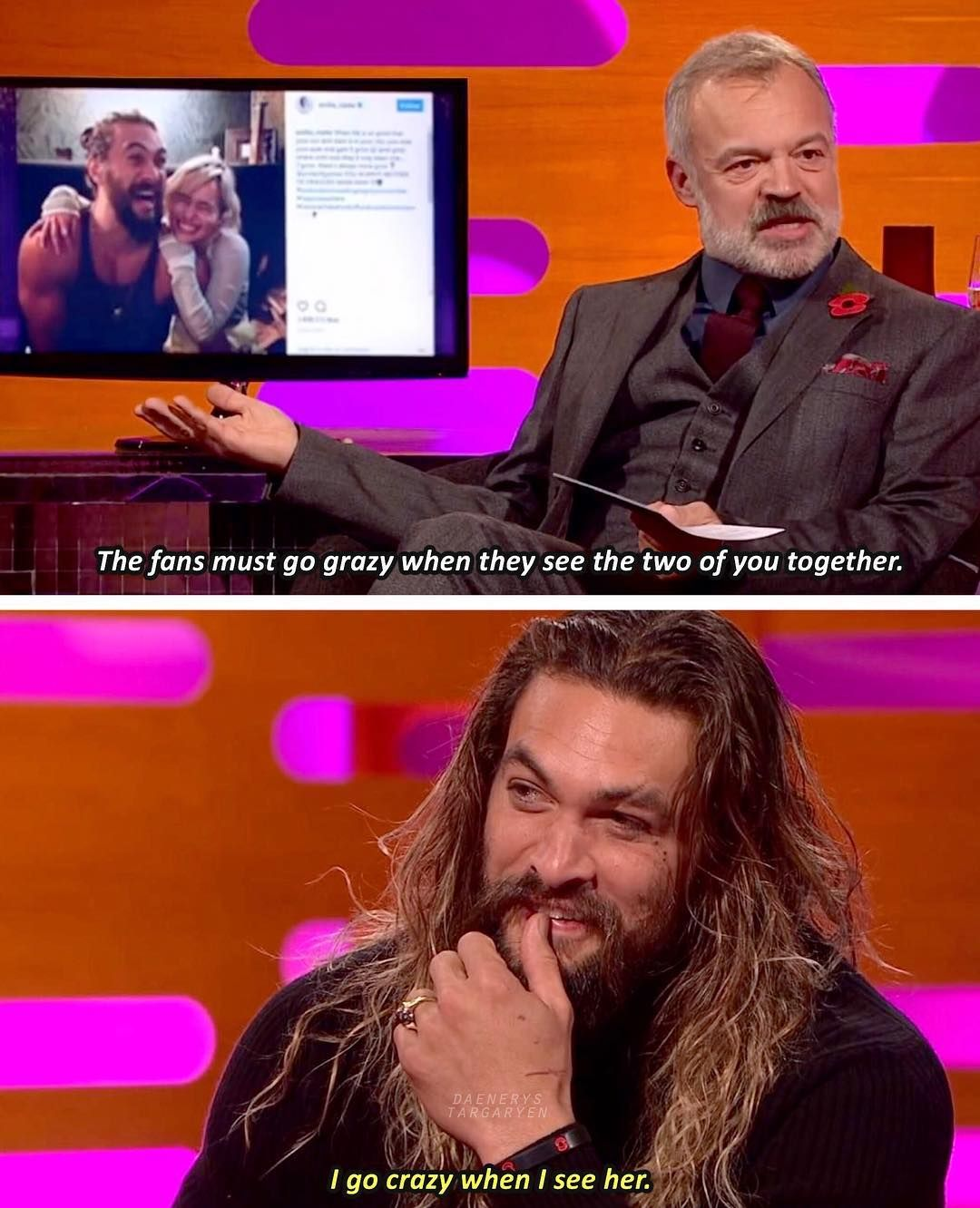 "Jason Momoa Graham Norton: Emilia_Clarke ♡ (@daenerystargaryen) On Instagram: ""Jason"