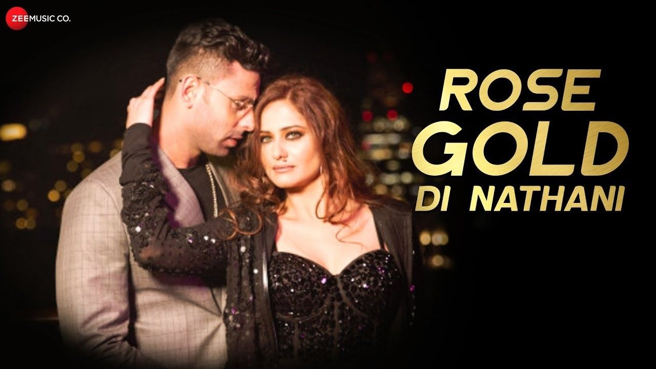 Rose Gold Di Nathani Lyrics Shweta Kumar Honey Jalaf Shivangi Bhayana In 2020 Bhakti Song Latest Song Lyrics Romantic Songs