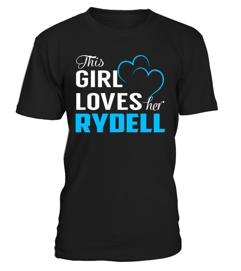 This Girl Love Her RYDELL Last Name T-Shirt #Rydell